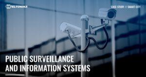 Smart City Public surveillance : ระบบเฝ้าระวังและให้ข้อมูลสาธารณะ